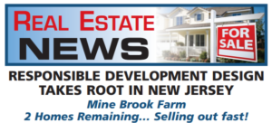 Responsible Development Design Takes Root in New Jersey;  Mine Brook Farm